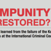 IMPUNITY RESTORED? Lessons learned from the failure of the Kenyan cases at the International Criminal Court